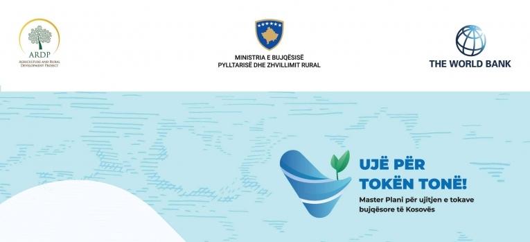 Qeveria e Kosovës, ARDP dhe Banka Botërore prezantojnë Masterplanin 600 milionësh, për ujitjen e tokave bujqësore të Kosovës